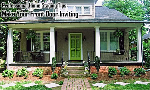 Professional Home Staging Tips: Make Your Front Door Inviting
