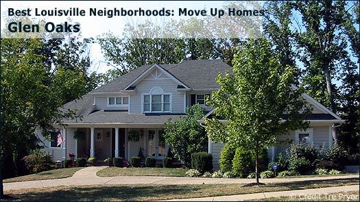 Glen Oaks - Best Louisville Neighborhoods: Move Up Homes