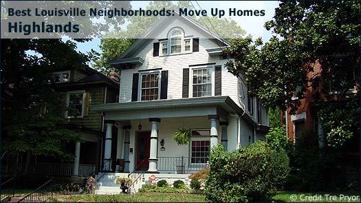 Highlands - Best Louisville Neighborhoods: Move Up Homes