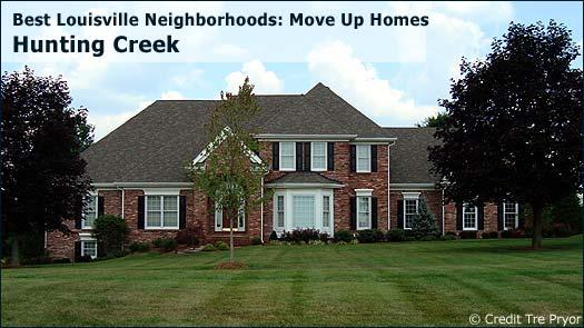 Hunting Creek - Best Louisville Neighborhoods: Move Up Homes