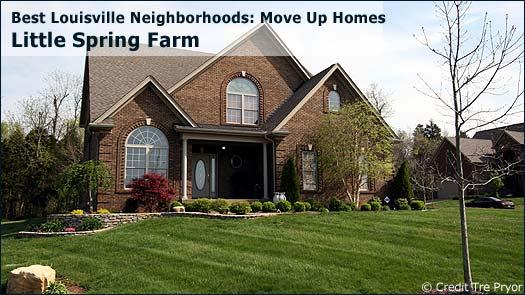 Little Spring Farm - Best Louisville Neighborhoods: Move Up Homes