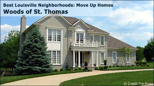 The Woods of St Thomas - Best Louisville Neighborhoods: Move Up Homes
