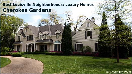 Cherokee Gardens - Best Louisville Neighborhoods: Luxury Homes