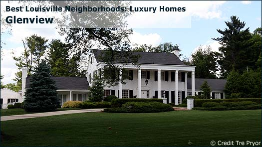 Glenview - Best Louisville Neighborhoods: Luxury Homes